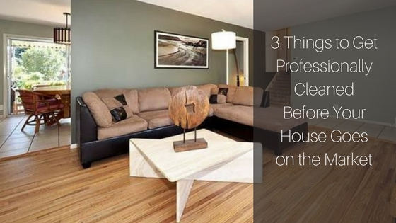 3 Things To Get Professionally Cleaned Before Your House